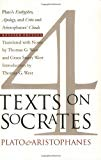 Four Texts on Socrates Plato's Euthyphro, Apology, and Crito and Aristophanes' Clouds