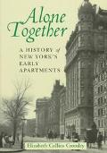 Alone Together A History of New York's Early Apartments