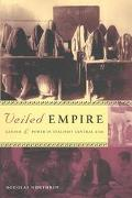 Veiled Empire Gender and Power in Stalinist Central Asia