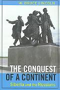 Conquest of a Continent Siberia and the Russians