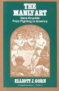 Manly Art Bare-Knuckle Prize Fighting in America