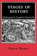 Stages of History Shakespeare's English Chronicles