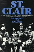 St. Clair A Nineteenth-Century Coal Town's Experience With a Disaster-Prone Industry
