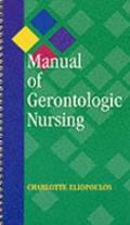 Manual of Gerontologic Nursing