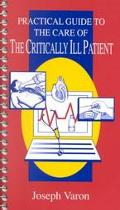 Practical Guide to the Care of the Critically Ill Patient