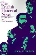 English Historical Novel Walter Scott to Virginia Woolf