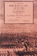Papers of Frederick Law Olmsted Slavery & the South, 1852-1857