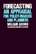 Forecasting An Appraisal for Policy-Makers and Planners