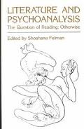 Literature and Psychoanalysis The Question of Reading  Otherwise