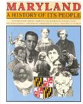 Maryland A History of Its People