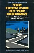 Beer Can by the Highway Essays on What's American About America