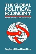 Global Political Economy Perspectives, Problems, and Policies