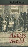 Alabi's World (Johns Hopkins Studies in Atlantic History and Culture)