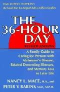 36 Hour Day A Family Guide to Caring for Persons With Alzheimer's Disease, Realted Dementing...