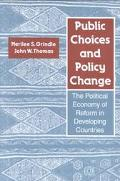 Public Choices and Policy Change The Political Economy of Reform in Developing Countries