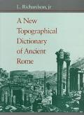 New Topographical Dictionary of Ancient Rome