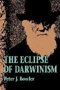 Eclipse of Darwinism Anti-Darwinian Evolution Theories in the Decades Around 1900