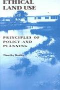 Ethical Land Use Principles of Policy and Planning