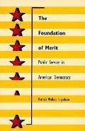 Foundation of Merit Public Service in American Democracy