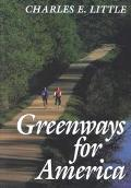Greenways for America