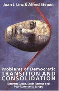 Problems of Democratic Transition and Consolidation Southern Europe, South America, and Post...