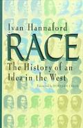 Race The History of an Idea in the West