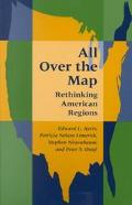 All over the Map Rethinking American Regions