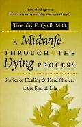 Midwife Through Dying Process