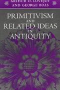 Primitivism and Related Ideas in Antiquity