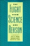 Flight from Science and Reason