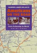 Americans on the Road From Autocamp to Motel, 1910-1945