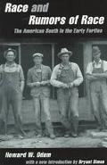 Race and Rumors of Race The American South in the Early Forties
