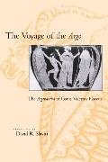 Voyage of the Argo The Argonautica of Gaius Valerius Flaccus
