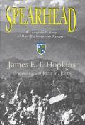 Spearhead A Complete History of Merrill's Marauder Rangers