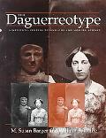 Daguerreotype Nineteenth Century Technology and Modern Science