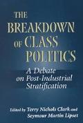 Breakdown of Class Politics A Debate on Post-Industrial Stratification