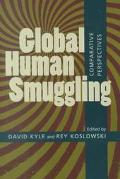 Global Human Smuggling Comparative Perspectives