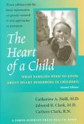 Heart of a Child What Families Need to Know About Heart Disorders in Children