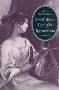 British Women Poets of the Romantic Era An Anthology