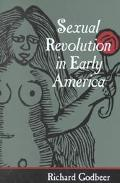 Sexual Revolution in Early America