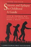 Seizures and Epilepsy in Childhood A Guide