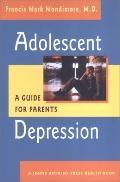 Adolescent Depression A Guide for Parents