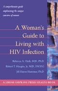Womans Guide to Living With HIV Infection