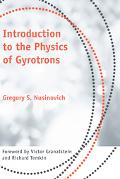 Introduction to the Physics of Gyrotrons