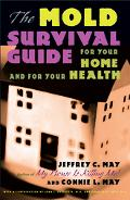Mold Survival Guide For Your Home and for Your Health