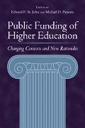 Public Funding of Higher Education Changing Contexts and New Rationales
