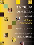 Teaching Dementia Care Skill and Understanding