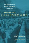 Future of the Public University in America Beyond the Crossroads