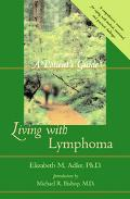 Living With Lymphoma A Patient's Guide