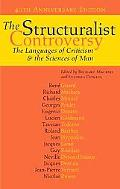 Structuralist Controversy The Languages of Criticism And the Sciences of Man
